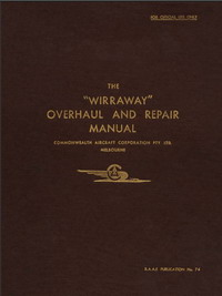 CAC Wirraway Overhaul and Repair Manual RAAF Publication No. 76 November 1940